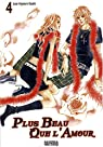 Plus beau que l'amour, Tome 4 : par Lee