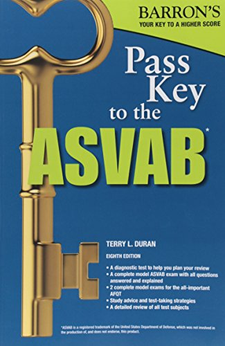 Pass Key to the ASVAB, 8th Edition (Pass Key to the ASVAB (Barron's))
