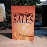 img - for Customer Driven Sales by Kline, Phil (July 1, 2001) Paperback book / textbook / text book