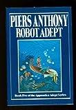 Robot Adept (Apprentice Adept) Hardcover – April 12, 1988