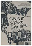 img - for Cities in a Race with Time: Progress and Poverty in America's Renewing Cities [SIGNED Plus SIGNED Handwritten Letter] book / textbook / text book