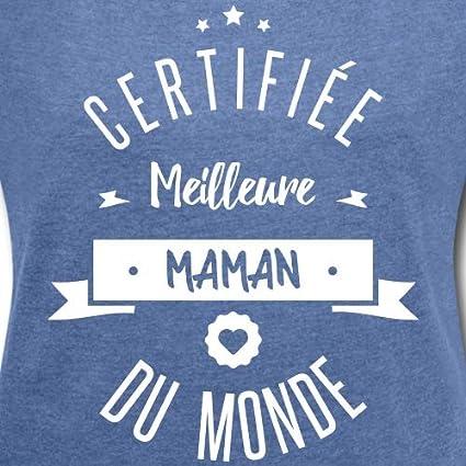 Spreadshirt Certifi/ée Meilleure Maman du Monde T-Shirt /à Manches retrouss/ées Femme