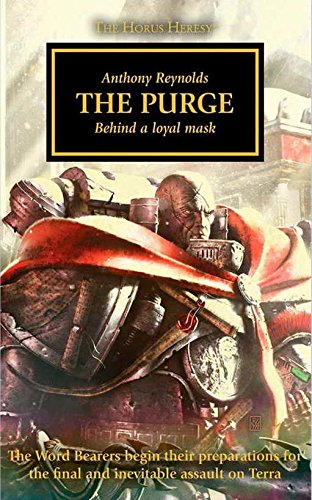 The Purge: Behind a Loyal Mask - The Horus Heresy Novella Hardcover (Warhammer 40,000 40K 30K) pdf epub