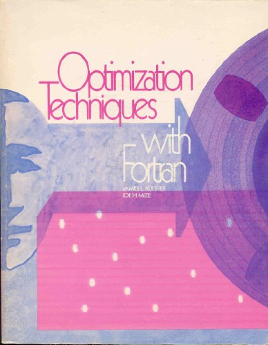 Optimization Techniques With Fortran