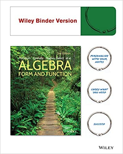 Algebra: Form and Function 2e Binder Ready Version + WileyPLUS ...