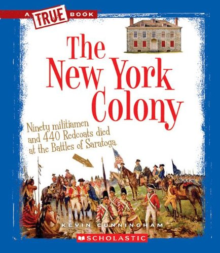 Download The New York Colony (True Books: American History (Paperback)) pdf