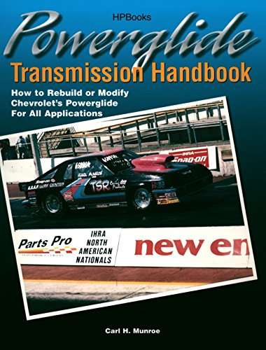 Photo Powerglide Transmission Handbook: How to Rebuild or Modify Chevrolet`s Powerglide for all Applications