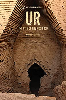 Ur: The City of the Moon God (Archaeological Histories) por [Crawford, Harriet]