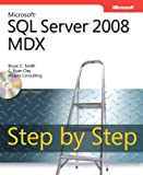 Microsoft® SQL Server® 2008 MDX Step by Step (Step by Step Developer)
