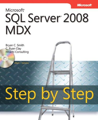 Microsoft® SQL Server® 2008 MDX Step by Step (Step by Step Developer) by Microsoft