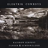 Elektrik Cowboys by Rainbow Serpent