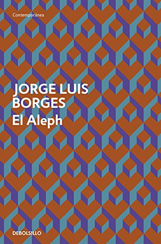 El Aleph (CONTEMPORANEA) Tapa blanda – 10 feb 2017 Jorge Luis Borges DEBOLSILLO 8499089518 FICTION / Fantasy / General