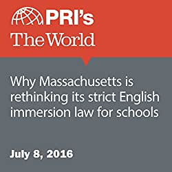 Why Massachusetts Is Rethinking Its Strict English Immersion Law for Schools