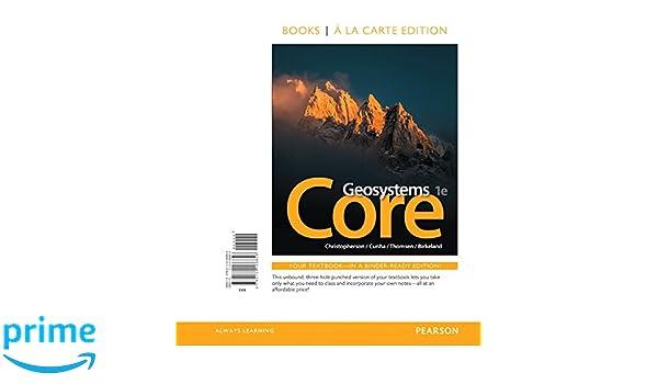 Geosystems core books a la carte edition robert w christopherson geosystems core books a la carte edition robert w christopherson stephen cunha charles e thomsen 9780134166858 amazon books fandeluxe Image collections