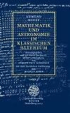 Mathematik und Astronomie Im Klassischen Altertum, Edmund Hoppe, 382532012X