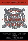 img - for The Pride of the Confederate Artillery: The Washington Artillery in the Army of Tennessee book / textbook / text book