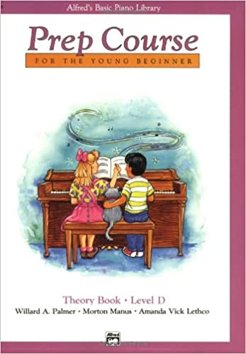 Alfred's Basic Piano Prep Course Theory, Bk D: For the Young Beginner (Alfred's Basic Piano Library)