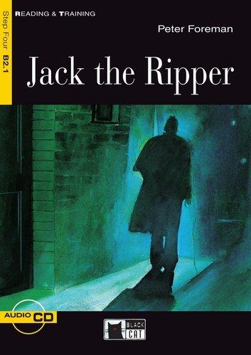 Jack the Ripper - Buch mit Audio-CD (Black Cat Reading & Training - Step 4)