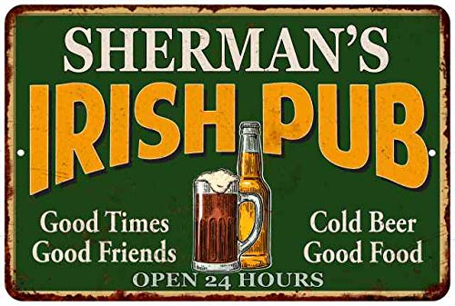 Chico Creek Signs SHERMAN'S Irish Pub Personalized Beer Metal Sign Bar Decor 8x12 ()