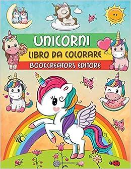 Unicorni Libro Da Colorare Disegni Di Unicorni Magici Per
