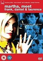 Martha - Meet Frank, Daniel And Laurence