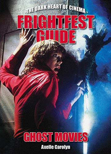 Halloween Movie Reviews (FrightFest Guide to Ghost Movies (The Dark Heart of)