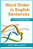 img - for Word Order in English Sentences book / textbook / text book