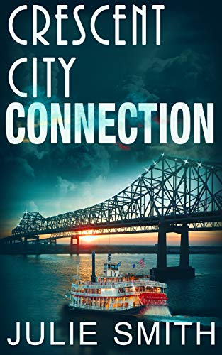 Crescent City Connection: A Gripping Action Suspense thriller; Skip Langdon  #7 (The Skip Langdon Series)