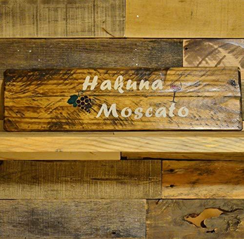 Handmade Wooden Sign Hakuna Moscato Wine Lover Winery