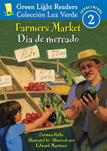 Download Farmers Market/Dia de mercado (Green Light Readers Level 2) (Spanish and English Edition) pdf