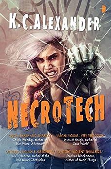 Necrotech (SINless) by [Alexander, K C]
