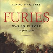 Furies: War in Europe, 1450-1700 Audiobook by Lauro Martines Narrated by Simon Brooks