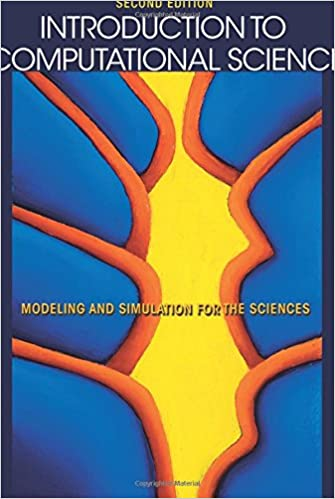 Introduction to computational science modeling and simulation for introduction to computational science modeling and simulation for the sciences second edition 2nd edition fandeluxe Image collections