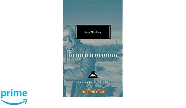 The Stories of Ray Bradbury (Everyman Library): Amazon.es: Ray Bradbury: Libros en idiomas extranjeros