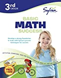 3rd Grade Basic Math Success: Activities, Exercises, and Tips to Help Catch Up, Keep Up, and Get Ahead (Sylvan Math Workbooks)
