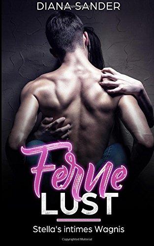 Download Ferne Lust - Stella's intimes Wagnis (German Edition) pdf epub