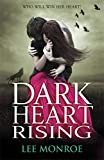 Dark Heart Rising: Book 2