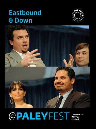 Eastbound & Down: Cast & Creators Live at PALEYFEST (Eastbound And Down Ana De La Reguera)