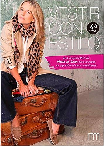 Vestir Con Estilo Las Propuestas De María León En 50