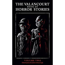 The Valancourt Book of Horror Stories: Volume Two