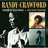 Everything Must Change and Miss Randy Crawford