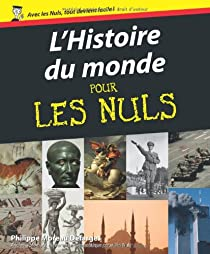 L'Histoire du monde pour les nuls par Moreau Defarges