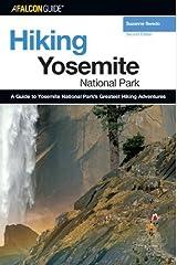 Hiking Yosemite National Park, 2nd (Regional Hiking Series) Kindle Edition