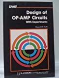 Design of Operational Amplifier Circuits: With Experiments (Blacksburg continuing education series ; 21537)