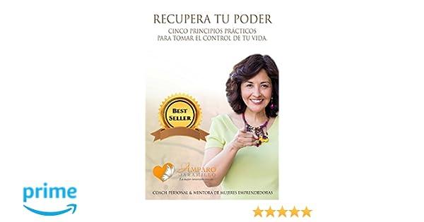 ... Cinco principios prácticos para tomar el control de tu vida. (Spanish Edition): Amparo Jaramillo, Judith Menassa: 9781537535562: Amazon.com: Books