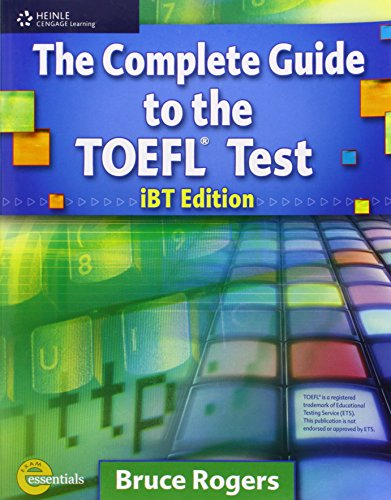 The Complete Guide to the TOEFL Test iBT Edition (Exam Essentials) [Rogers, Bruce] (Tapa Blanda)