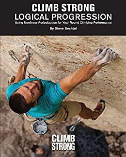 Download for free Logical Progression: Using Nonlinear Periodization for Year-Round Climbing Performance