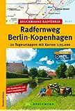 Radführer Berlin - Kopenhagen: 20 Tagesetappen mit Karten 1 : 75.000 (Bruckmanns Radführer)