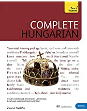 Complete Hungarian: Learn to read, write, speak and understand Hungarian