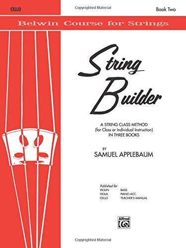 - String Builder, Bk 2: A String Class Method (for Class or Individual Instruction) - Cello (Belwin Course for Strings)